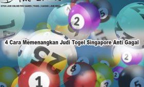 Togel Singapore - 4 Cara Memenangkan Judi Togel Singapore Anti Gagal