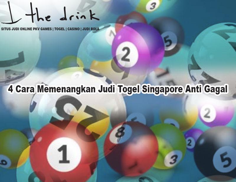 Togel Singapore - 4 Cara Memenangkan Judi Togel Singapore