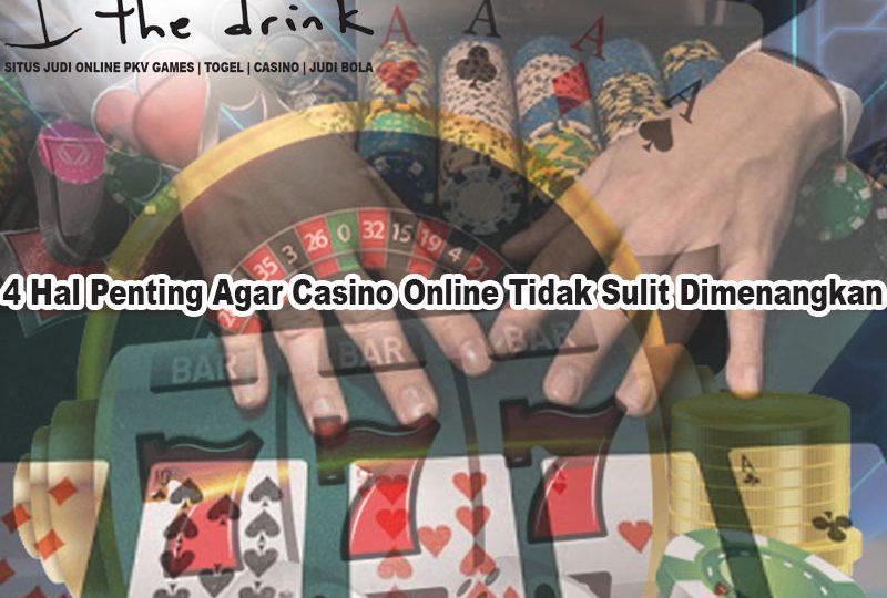 Casino Online Tidak Sulit Dimenangkan - TheDrinkBrooklyn