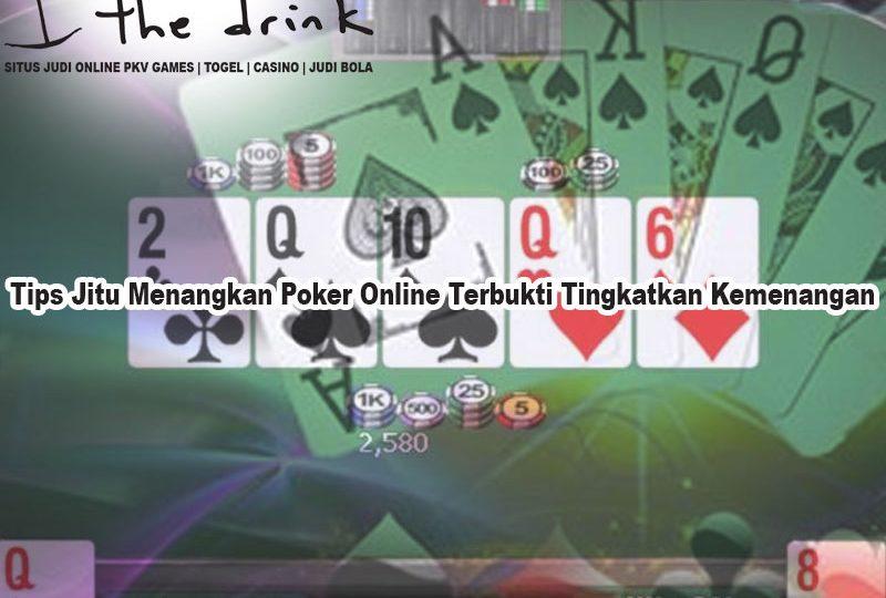 Poker Online Terbukti Tingkatkan Kemenangan - TheDrinkBrooklyn