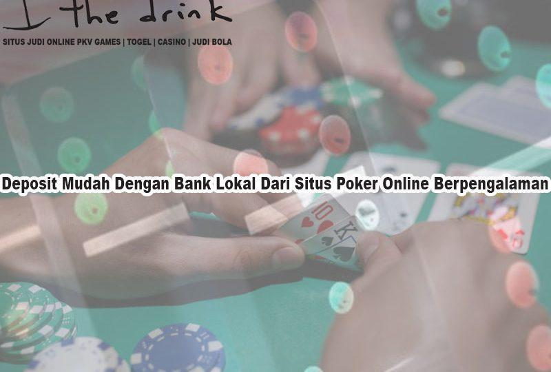 Situs Poker Online Berpengalaman - TheDrinkBrooklyn